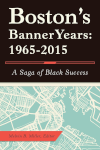 Boston's Banner Years by Melvin B. Miller book cover