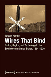 Book cover for Wires that Bind by Kathke