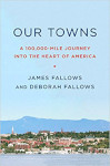 Book cover for Our Towns by James and Deborah Fallows